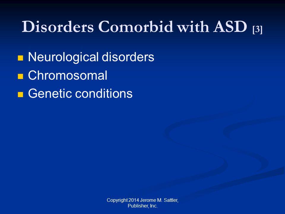 Disorders Comorbid with ASD [3]
